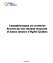 Document Characteristics and Target Values of the Voltage Supplied by the Hydro-Québec Medium- and Low-Voltage Systems.
